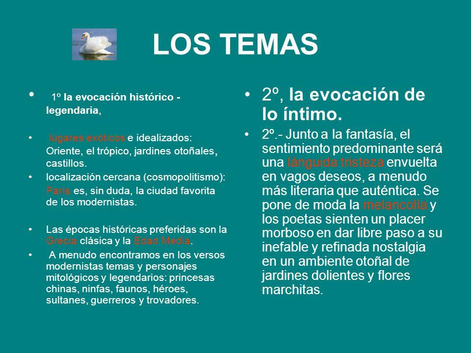 LOS TEMAS 1º la evocación histórico - legendaria, lugares exóticos e idealizados: Oriente, el trópico, jardines otoñales, castillos. localización cerc