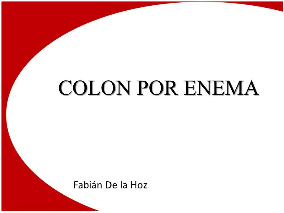 COLON POR ENEMA Fabián De la Hoz