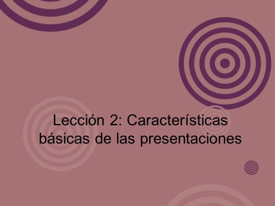 Lección 2: Características básicas de las presentaciones