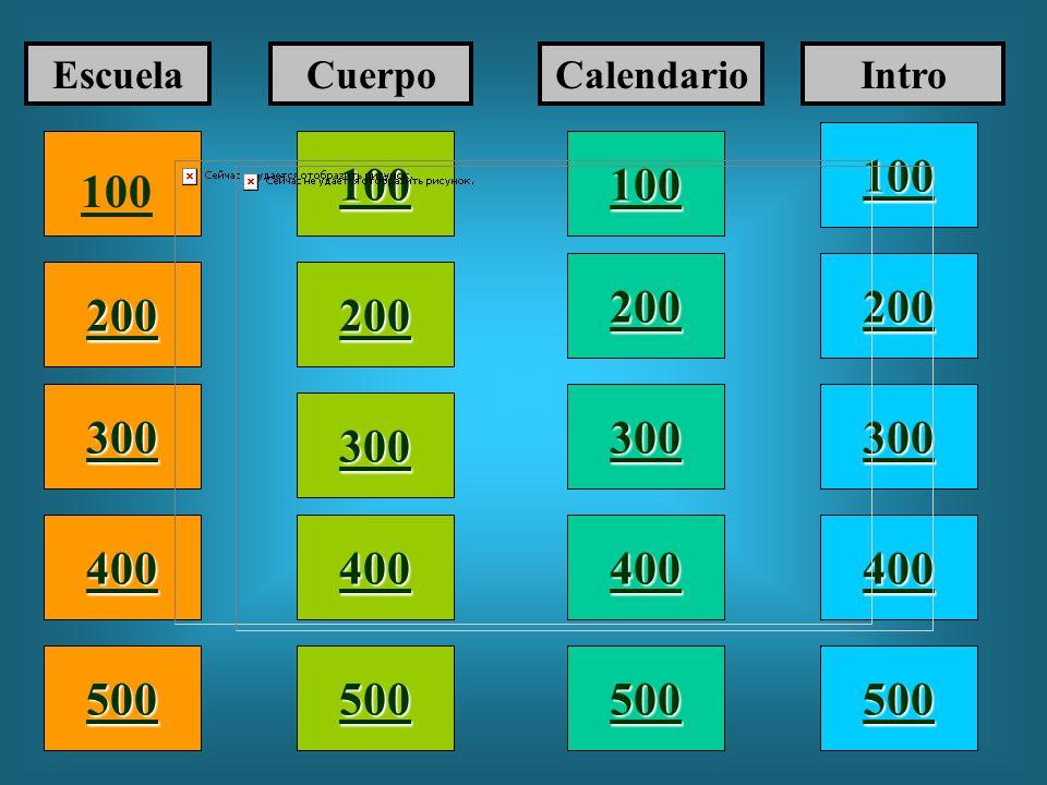 100 200 400 300 400 EscuelaCuerpoCalendarioIntro 300 200 400 200 100 500 100