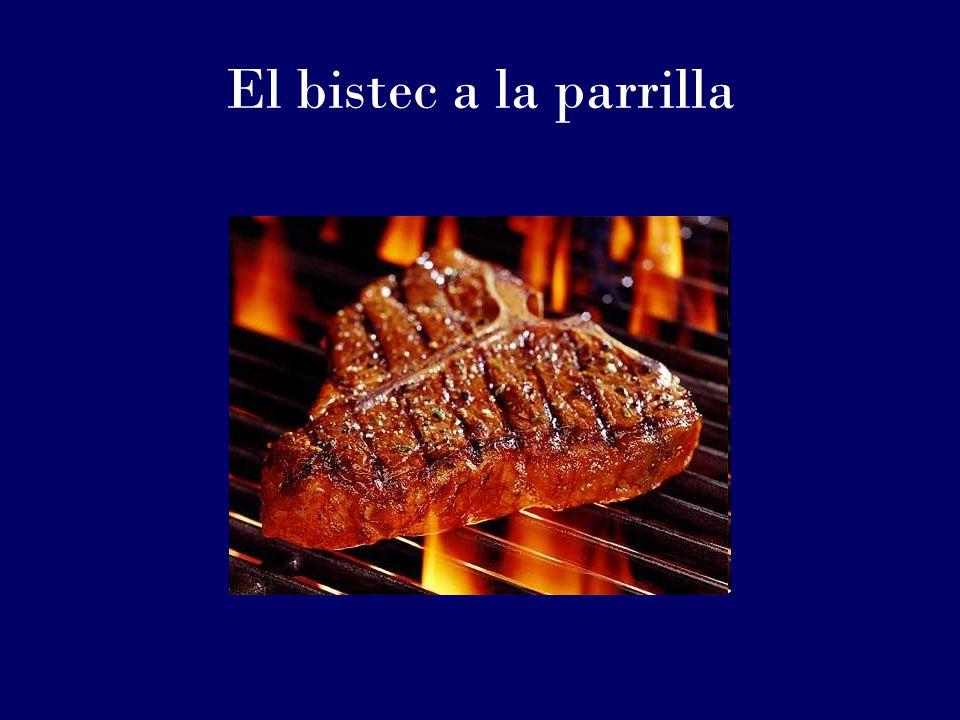 El bistec a la parrilla
