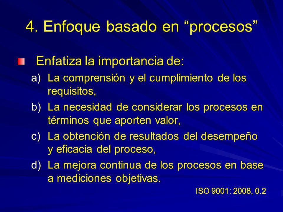 Requisitos del producto ISO 9001: 2008, 7.2.1 a) Requisitos especificados por el cliente.