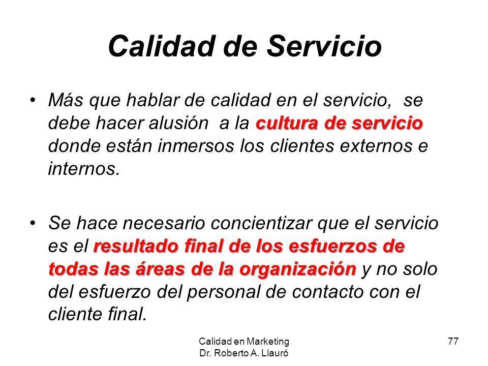 Calidad de Servicio cultura de servicioMás que hablar de calidad en el servicio, se debe hacer alusión a la cultura de servicio donde están inmersos l