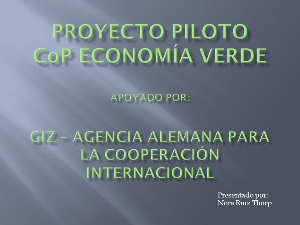 Presentado por: Nora Ruiz Thorp