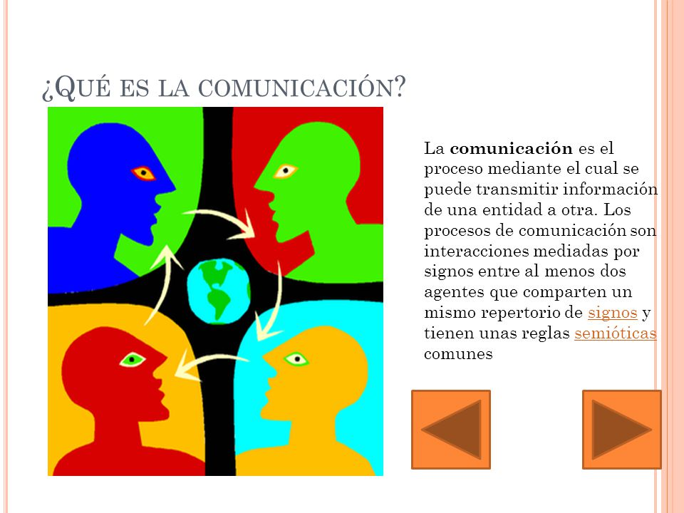 ¿Q UÉ ES LA COMUNICACIÓN .