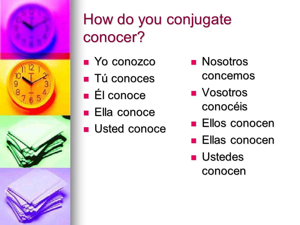 How do you conjugate conocer.