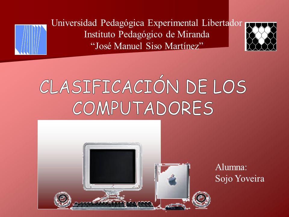 Universidad Pedagógica Experimental Libertador Instituto Pedagógico de Miranda José Manuel Siso Martínez Alumna: Sojo Yoveira