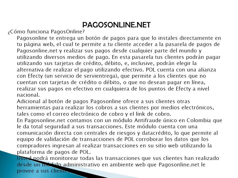 PAGOSONLINE.NET ¿Cómo funciona PagosOnline.