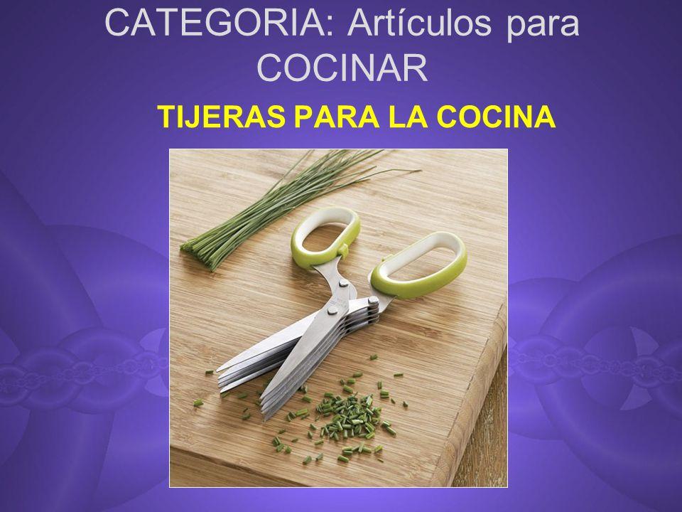 CATEGORIA: Artículos para COCINAR TIJERAS PARA LA COCINA