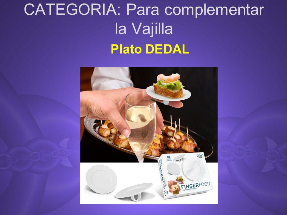 CATEGORIA: Para complementar la Vajilla Plato DEDAL