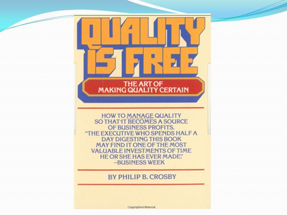 En su libro La calidad es gratis, en el cual concibe el gasto para asegurar la calidad de un producto, como la inversión de mayor rentabilidad que una compañía puede hacer, de tal forma que la calidad se paga sola con sus beneficios.