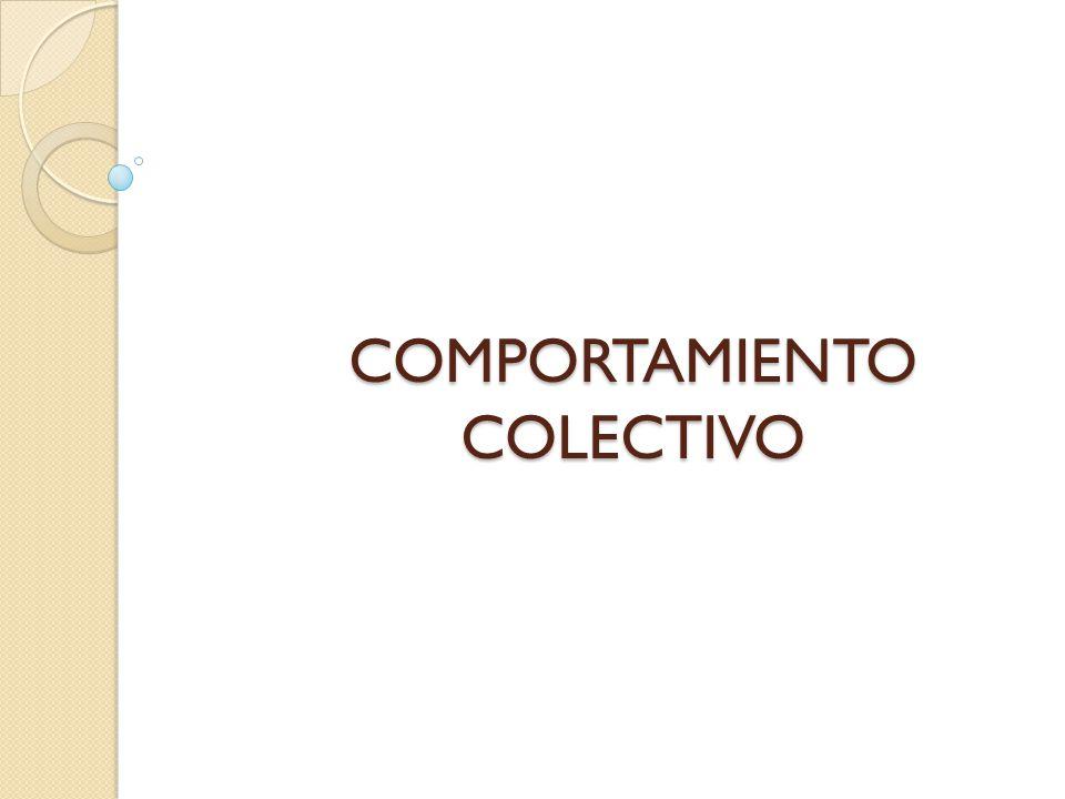 COMPORTAMIENTO COLECTIVO