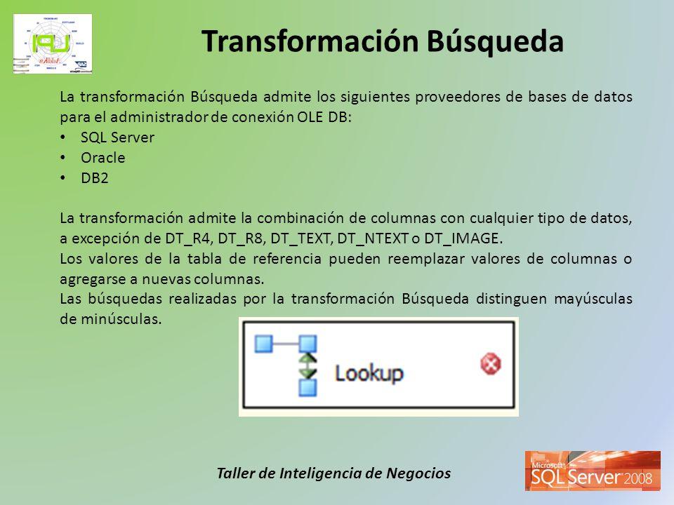 Taller de Inteligencia de Negocios La transformación Búsqueda admite los siguientes proveedores de bases de datos para el administrador de conexión OL