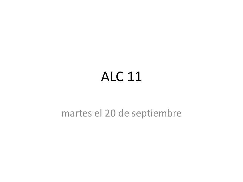 ALC 11 martes el 20 de septiembre