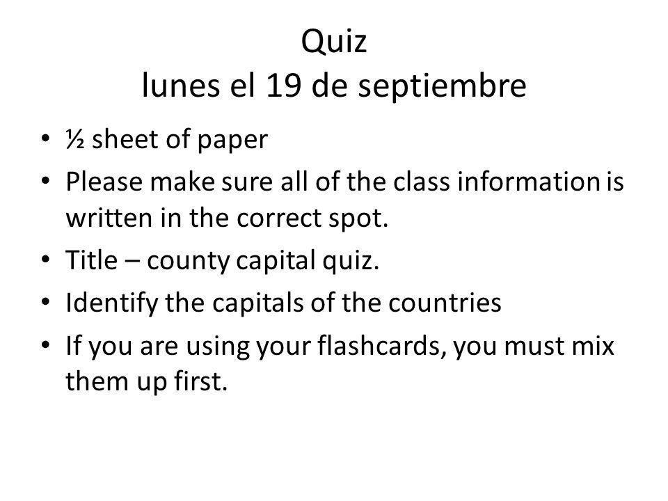 Cuadro cuatro Dibuja el país de México 31 estados, parte de españa, causa de la revolución.