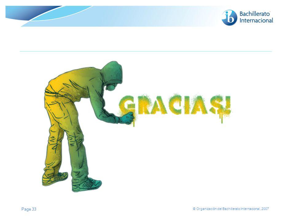 © Organización del Bachillerato Internacional, 2007 Page 33