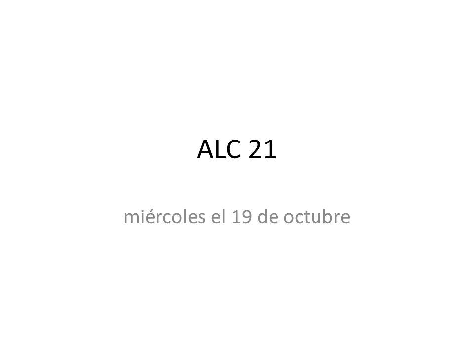 ALC 21 miércoles el 19 de octubre