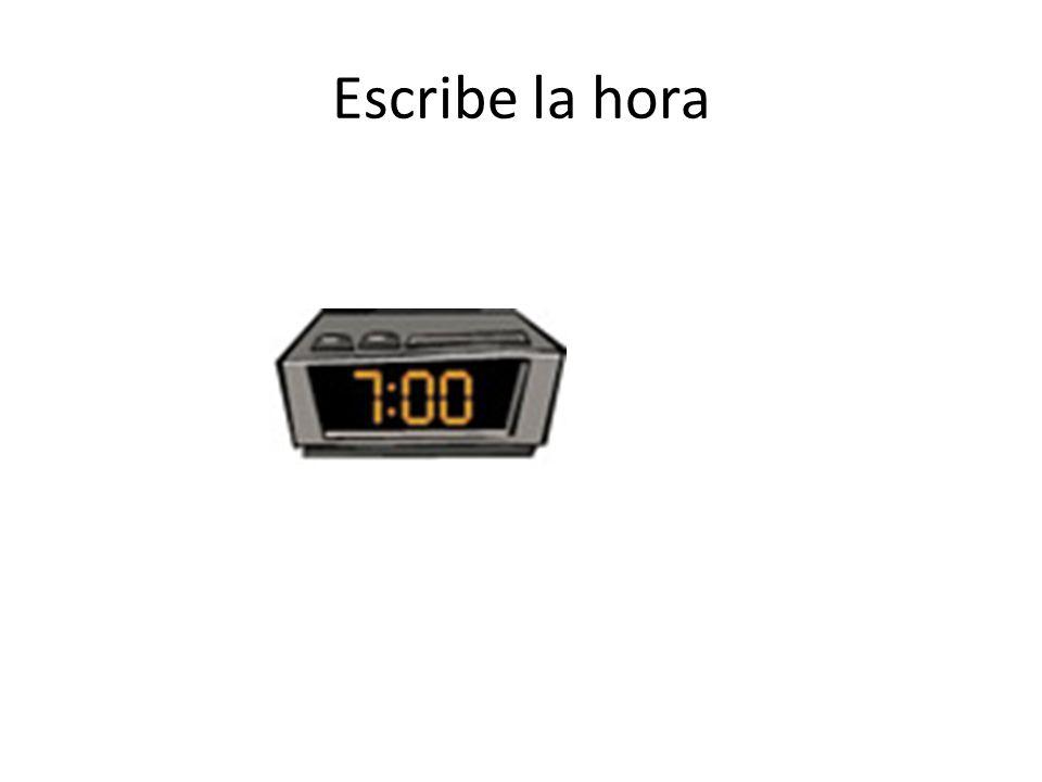Escribe la hora