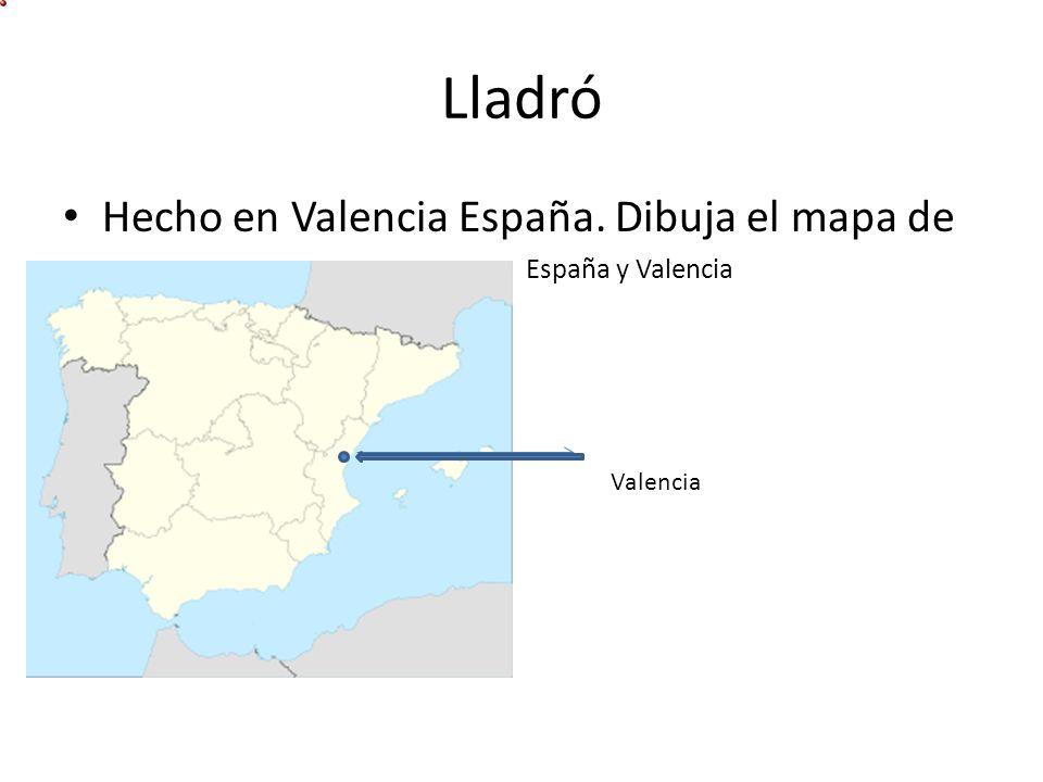 Lladró Hecho en Valencia España. Dibuja el mapa de España y Valencia Valencia