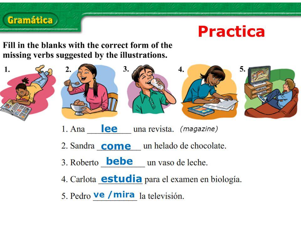 Practica (magazine) lee come bebe estudia ve /mira