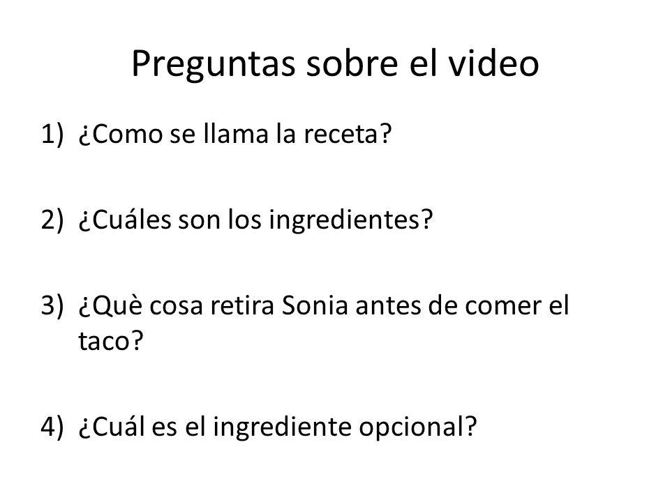 Preguntas sobre el video 1)¿Como se llama la receta.