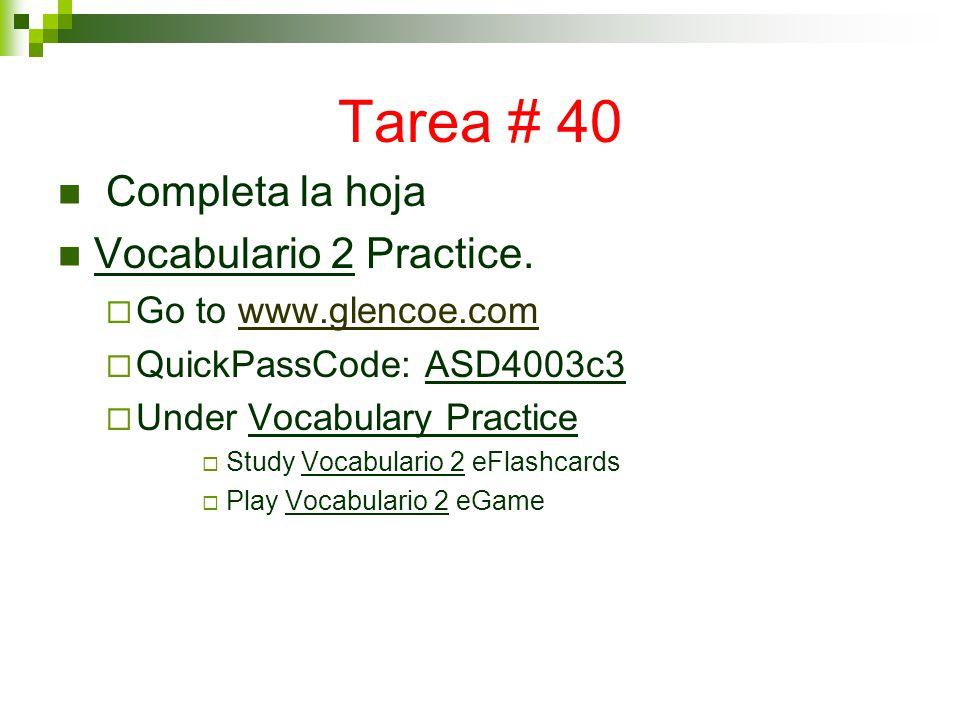 Tarea # 40 Completa la hoja Vocabulario 2 Practice.