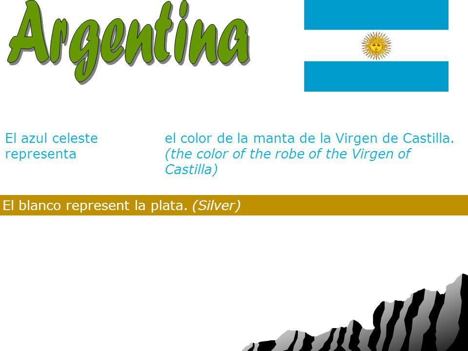 Capital: Nacionalidad: Bandera: Los colores de la bandera de Argentina son azul celeste y blanco El azul celeste representa el color de la manta de la Virgen de Castilla.