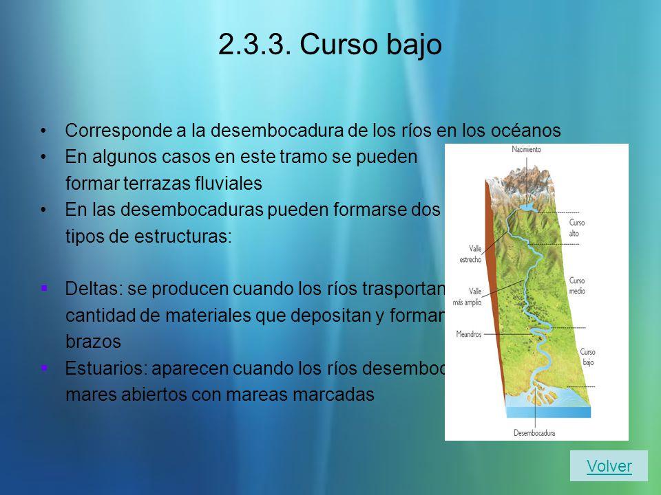 2.3.2. Curso medio La pendiente del terreno disminuye y aumenta el caudal del río con los aportes de otros cursos se denomina afluentes En este tramo