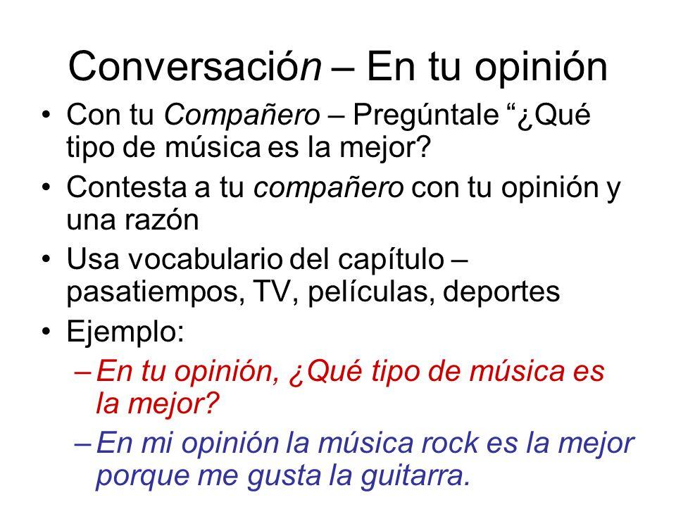 Conversación – En tu opinión Con tu Compañero – Pregúntale ¿Qué tipo de música es la mejor.