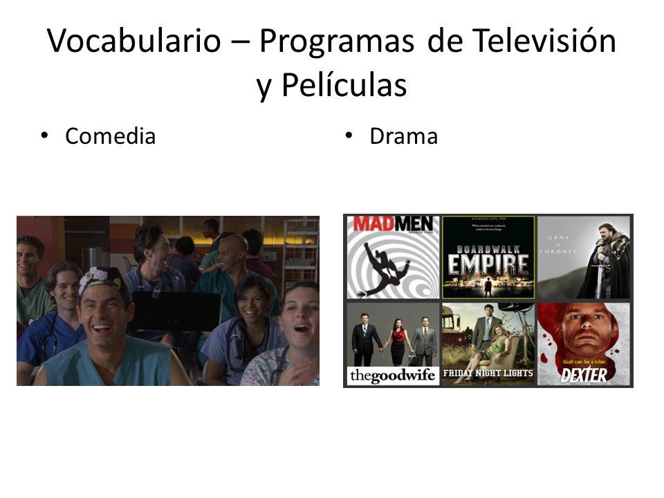 Vocabulario – Programas de Televisión y Películas Comedia Drama