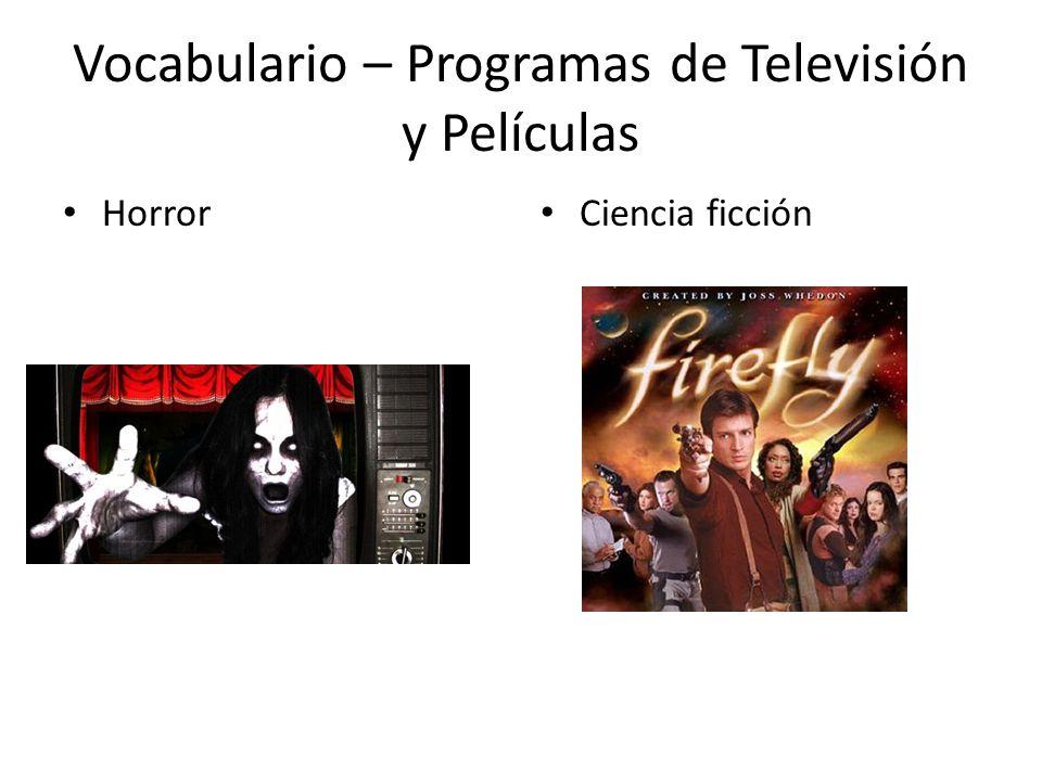 Vocabulario – Programas de Televisión y Películas Horror Ciencia ficción