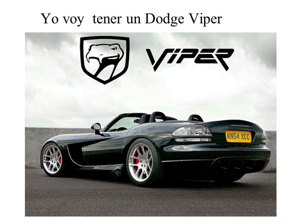 Yo voy tener un Dodge Viper