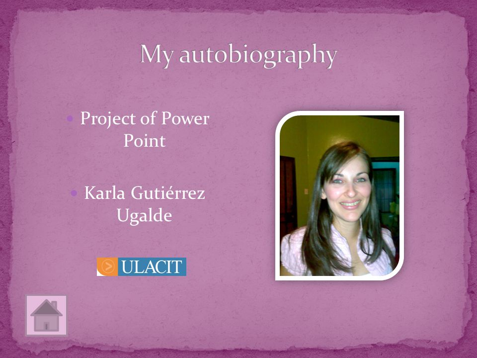 Project of Power Point Karla Gutiérrez Ugalde
