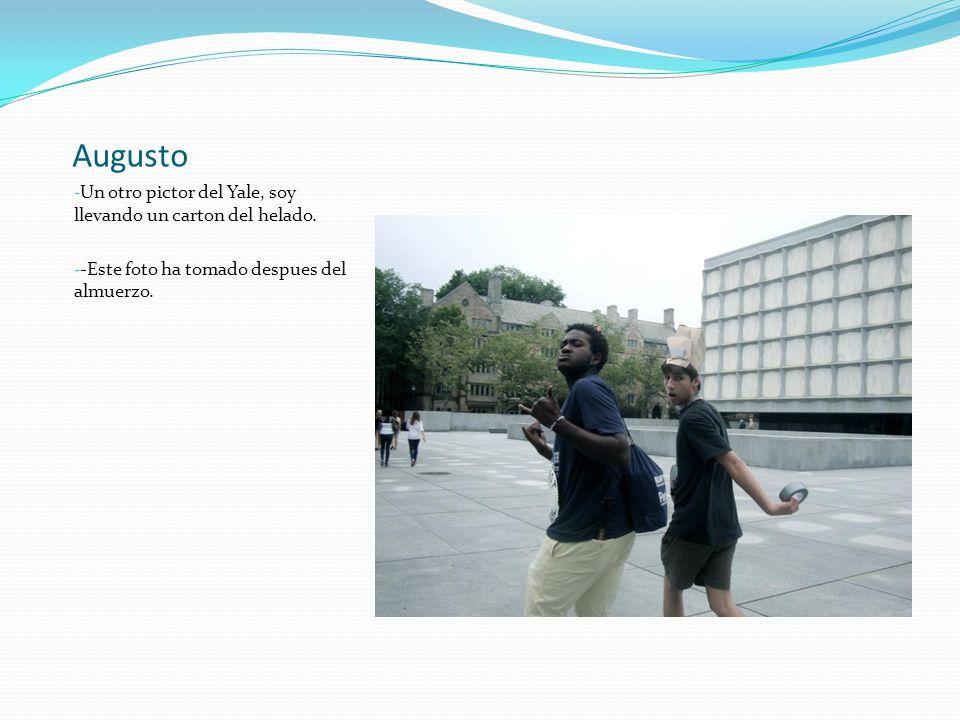 Augusto - Un otro pictor del Yale, soy llevando un carton del helado.