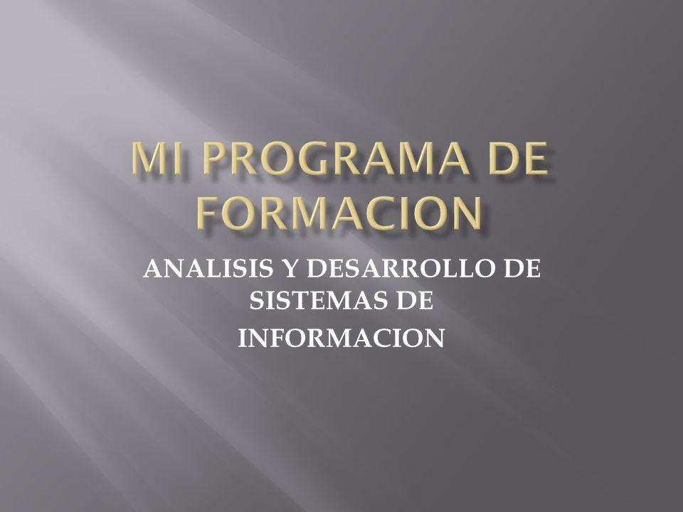 ANALISIS Y DESARROLLO DE SISTEMAS DE INFORMACION