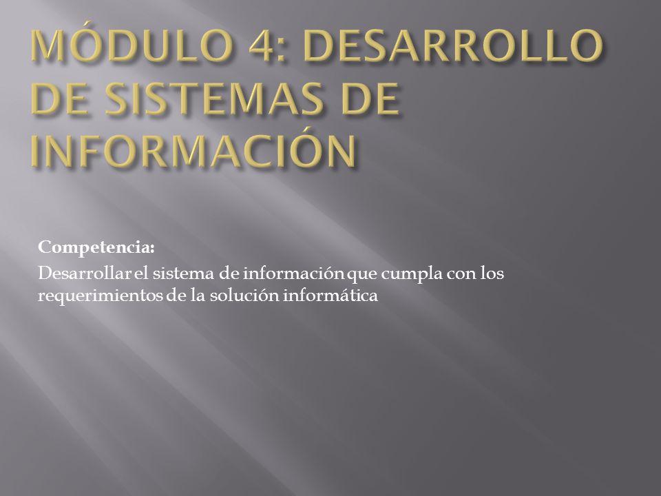 Competencia: Desarrollar el sistema de información que cumpla con los requerimientos de la solución informática
