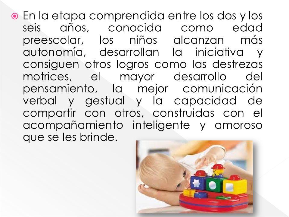 En la etapa comprendida entre los dos y los seis años, conocida como edad preescolar, los niños alcanzan más autonomía, desarrollan la iniciativa y co