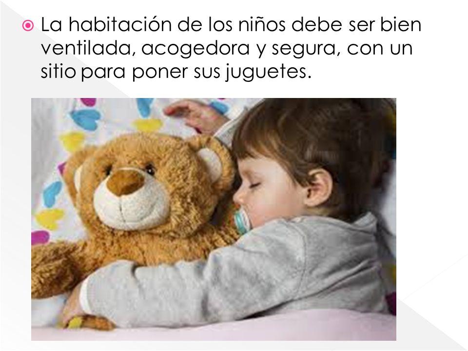 La habitación de los niños debe ser bien ventilada, acogedora y segura, con un sitio para poner sus juguetes.