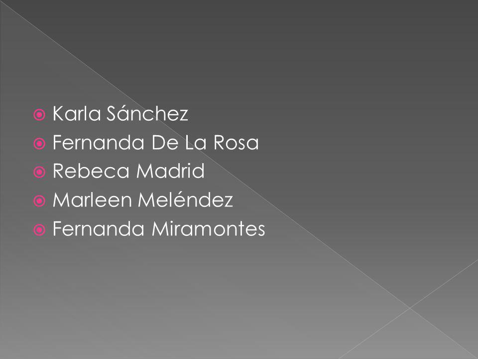 Karla Sánchez Fernanda De La Rosa Rebeca Madrid Marleen Meléndez Fernanda Miramontes