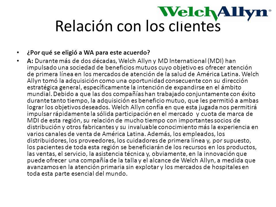 Relación con los clientes ¿Por qué se eligió a WA para este acuerdo.
