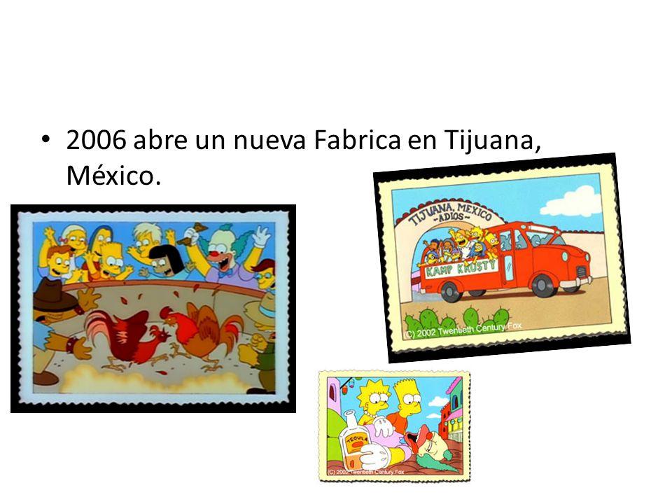 2006 abre un nueva Fabrica en Tijuana, México.