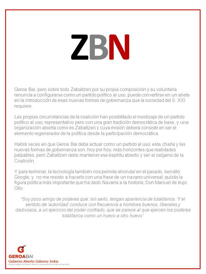 Geroa Bai, pero sobre todo Zabaltzen por su propia composición y su voluntaria renuncia a configurarse como un partido político al uso, puede converti