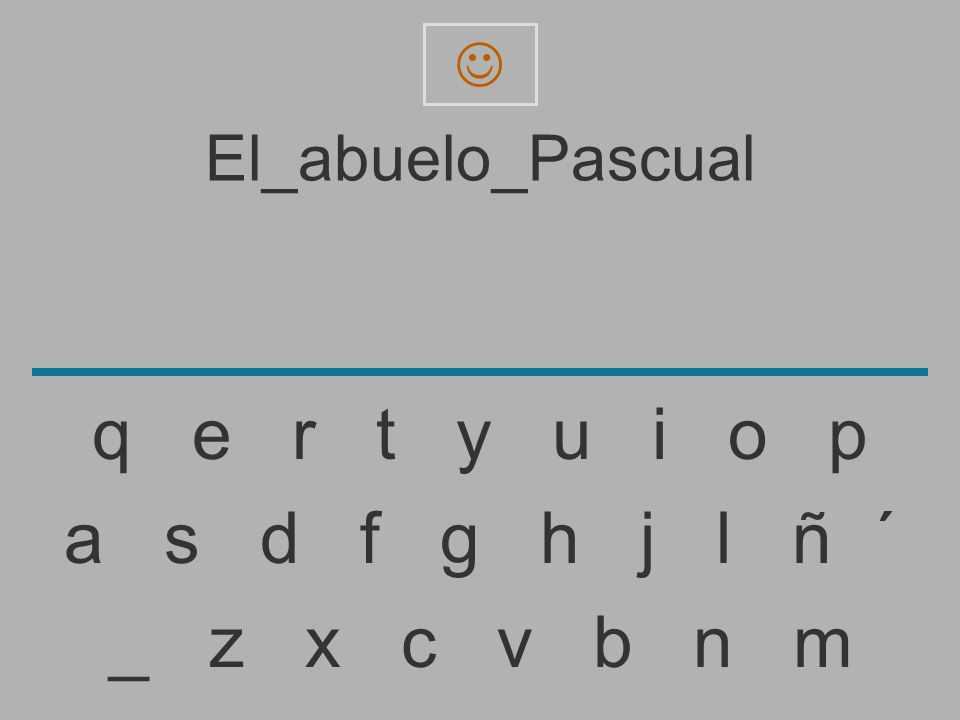 El_abuelo_Pascua _ z x c v b n m a s d f g h j l ñ ´ q e r t y u i o p