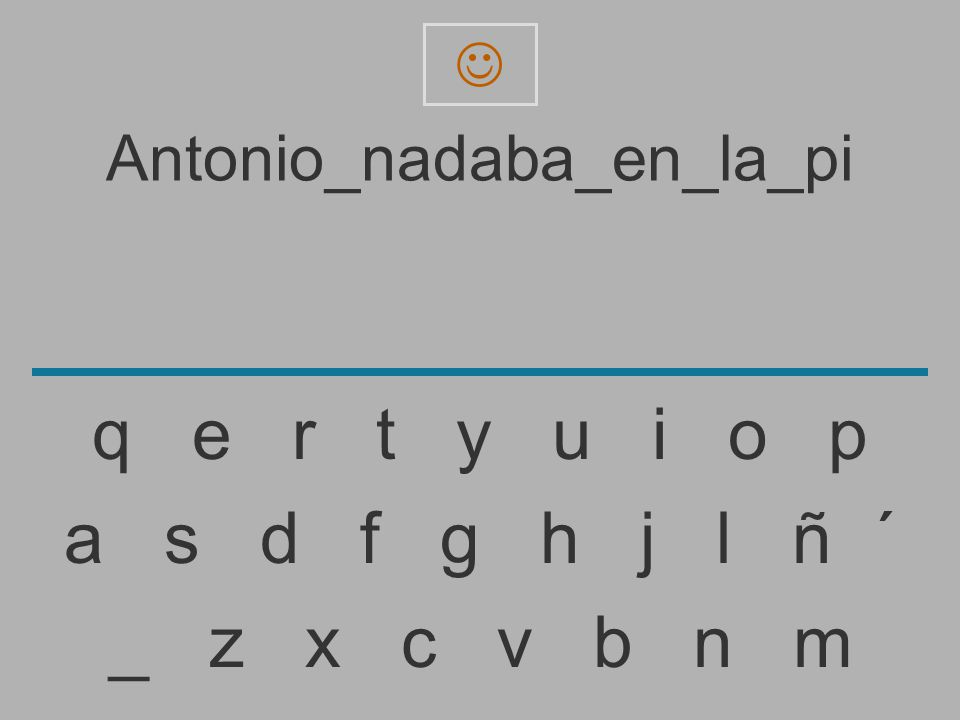 Antonio_nadaba_en_la_p _ z x c v b n m a s d f g h j l ñ ´ q e r t y u i o p