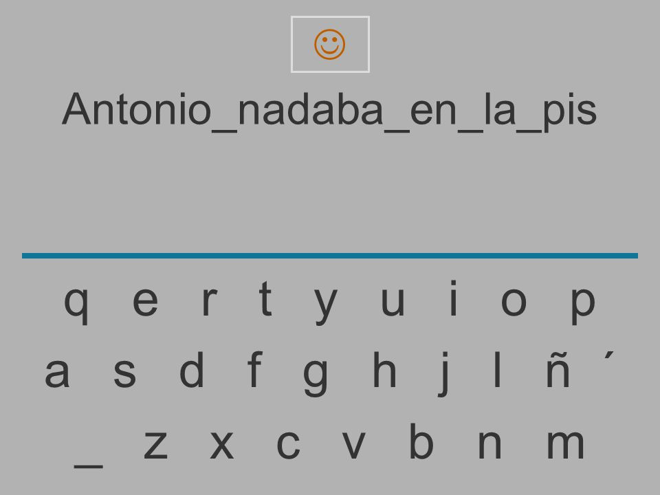 Antonio_nadaba_en_la_pi _ z x c v b n m a s d f g h j l ñ ´ q e r t y u i o p