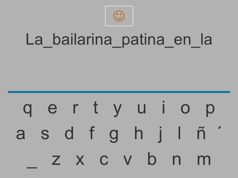 La_bailarina_patina_en_l _ z x c v b n m a s d f g h j l ñ ´ q e r t y u i o p