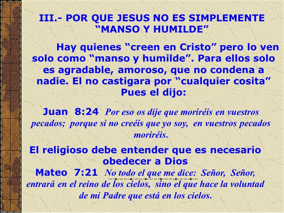 IV.- PORQUE LA FE NO ES UNA PORCION MAGICA La fe sola no salva Santiago 2:24 Vosotros veis, pues, que el hombre es justificado por las obras, y no solamente por la fe.