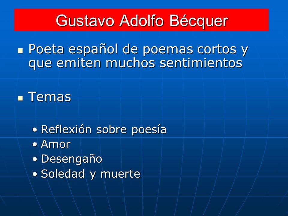 Poeta español de poemas cortos y que emiten muchos sentimientos Poeta español de poemas cortos y que emiten muchos sentimientos Temas Temas Reflexión