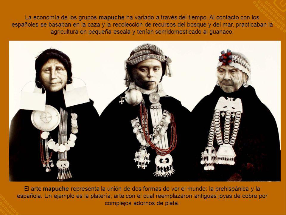 La economía de los grupos mapuche ha variado a través del tiempo. Al contacto con los españoles se basaban en la caza y la recolección de recursos del