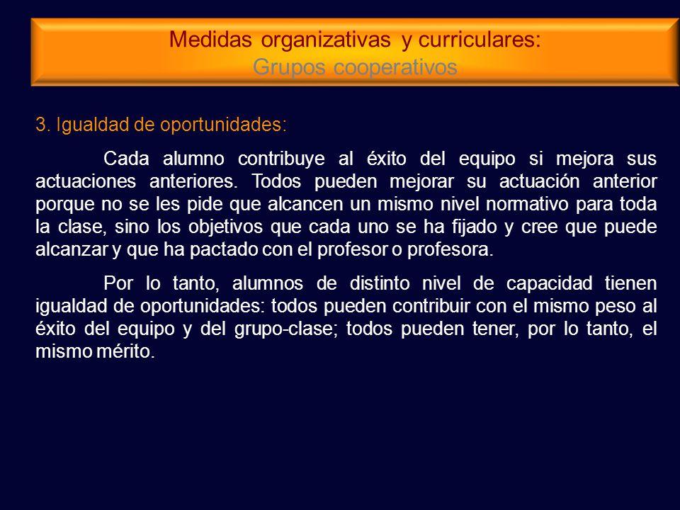 Medidas organizativas y curriculares: Grupos cooperativos 3.